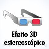 Efeito 3D estereoscópico