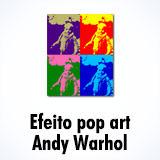 Efeito pop art Andy Warhol